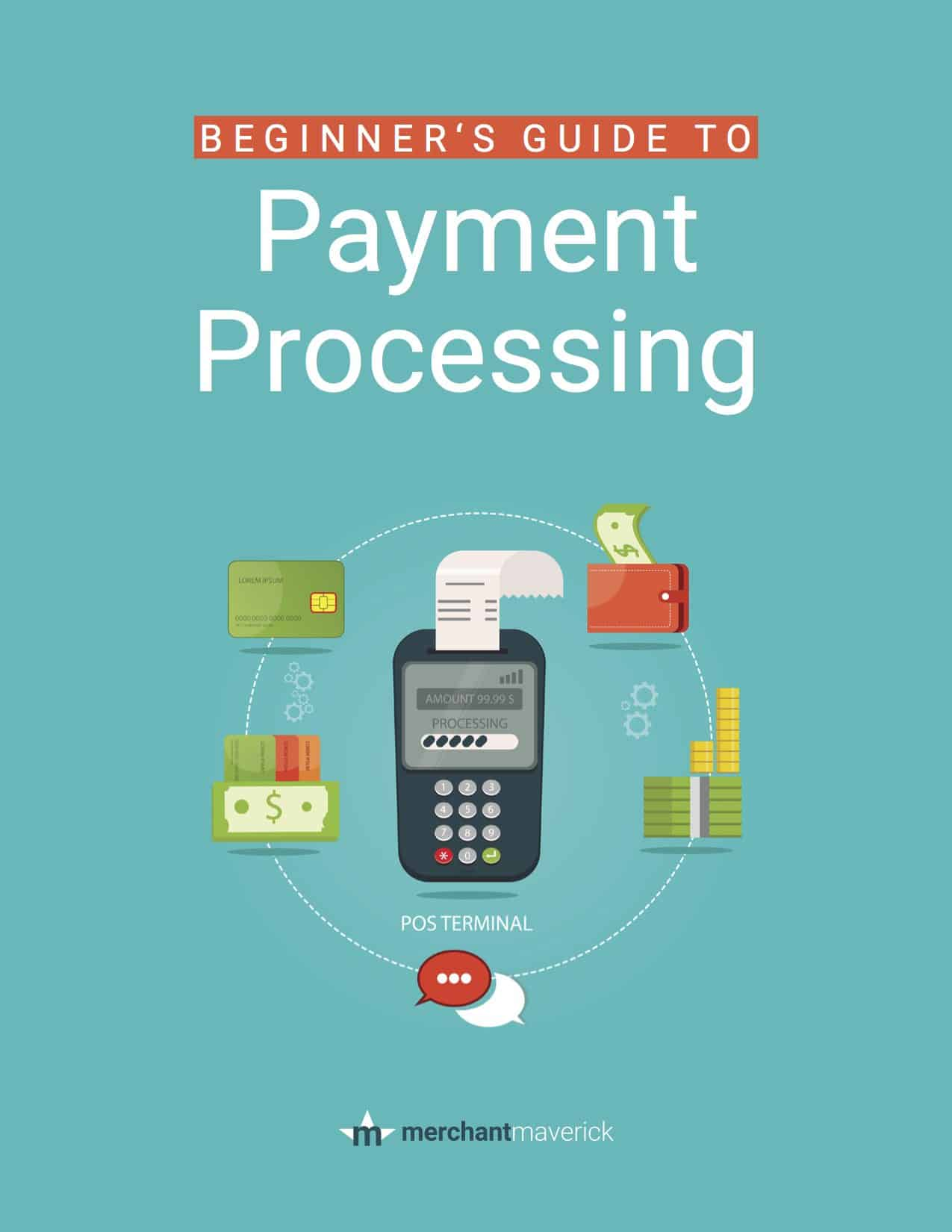 Beginner's Guide to Payment Processing - Merchant Maverick