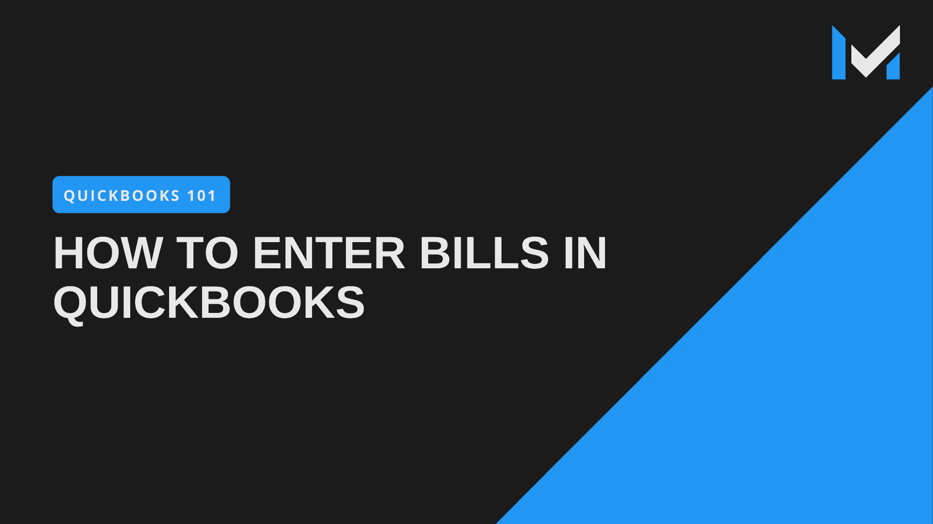 How To Enter A Bill In QuickBooks Pro