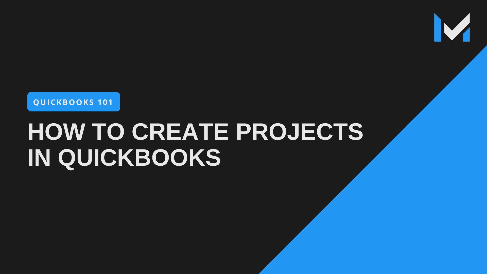 How To Create Projects In QuickBooks Pro