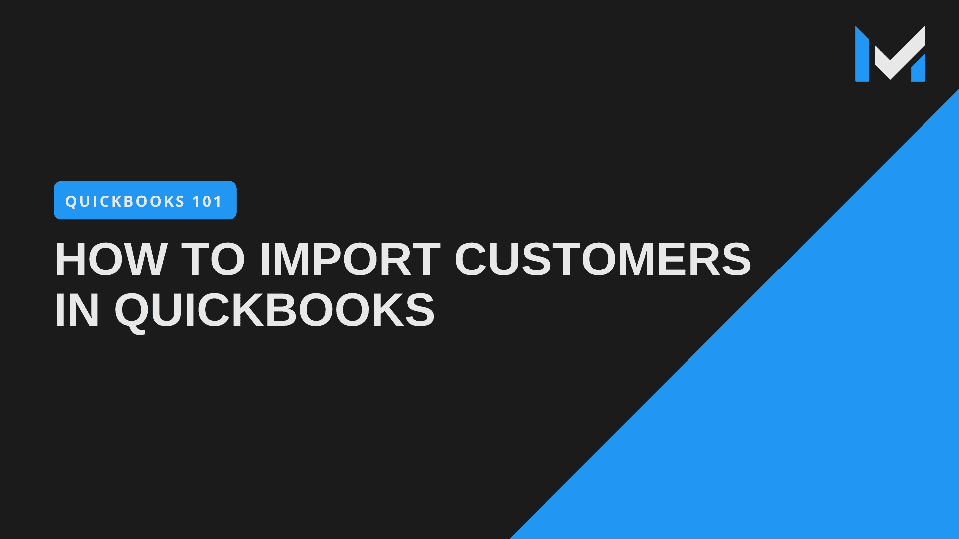 How to Import Customers Into QuickBooks Pro