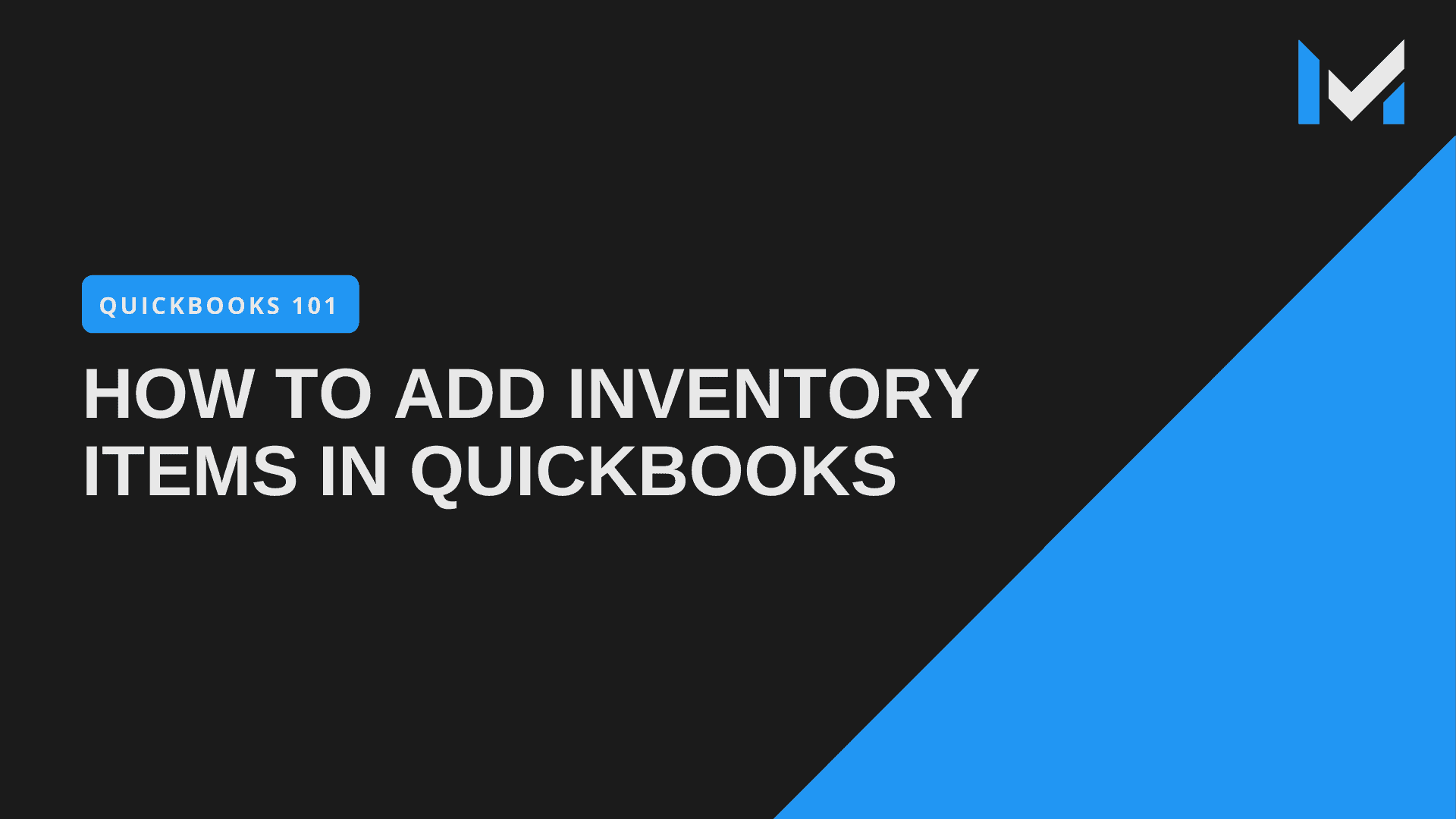 How To Add Items In QuickBooks Pro