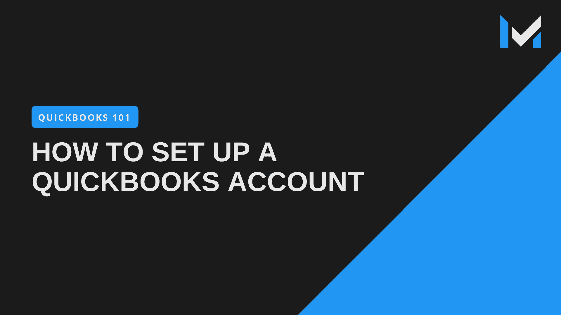 How To Set Up A QuickBooks Pro Account