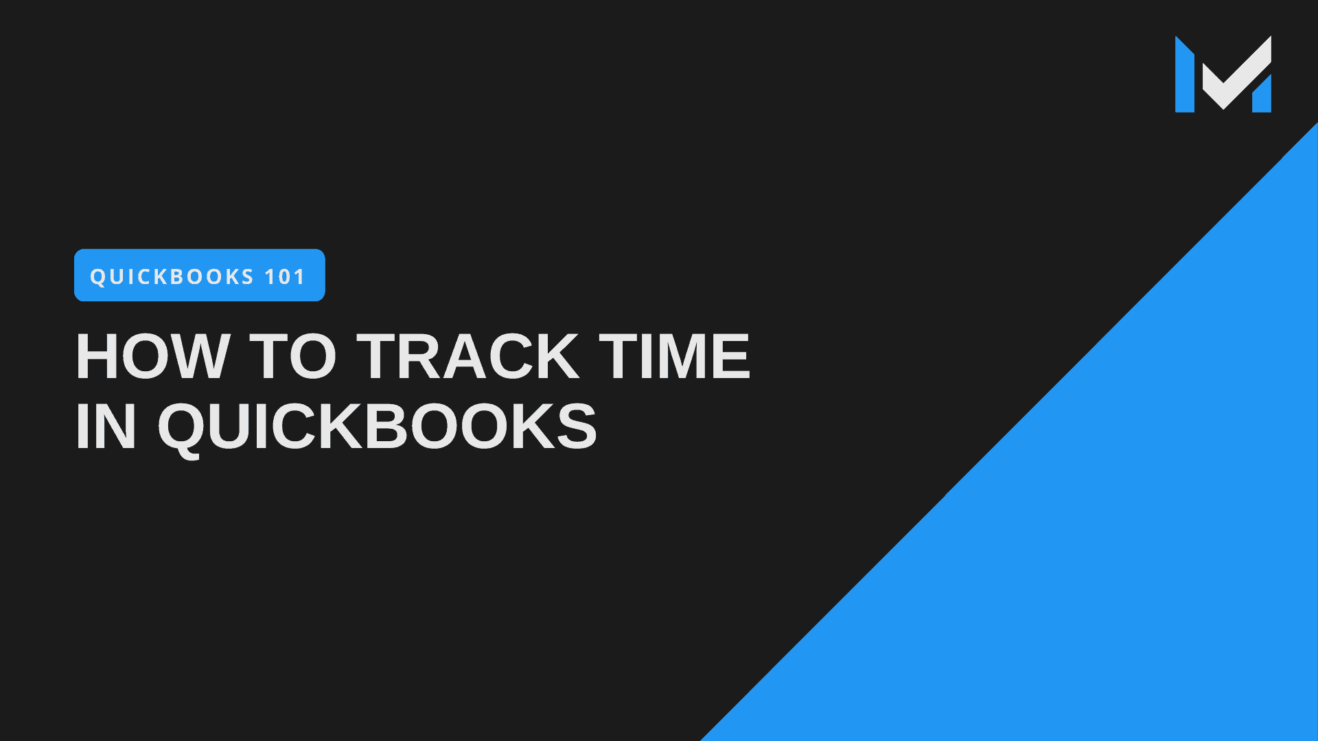 How To Track Time In QuickBooks Pro