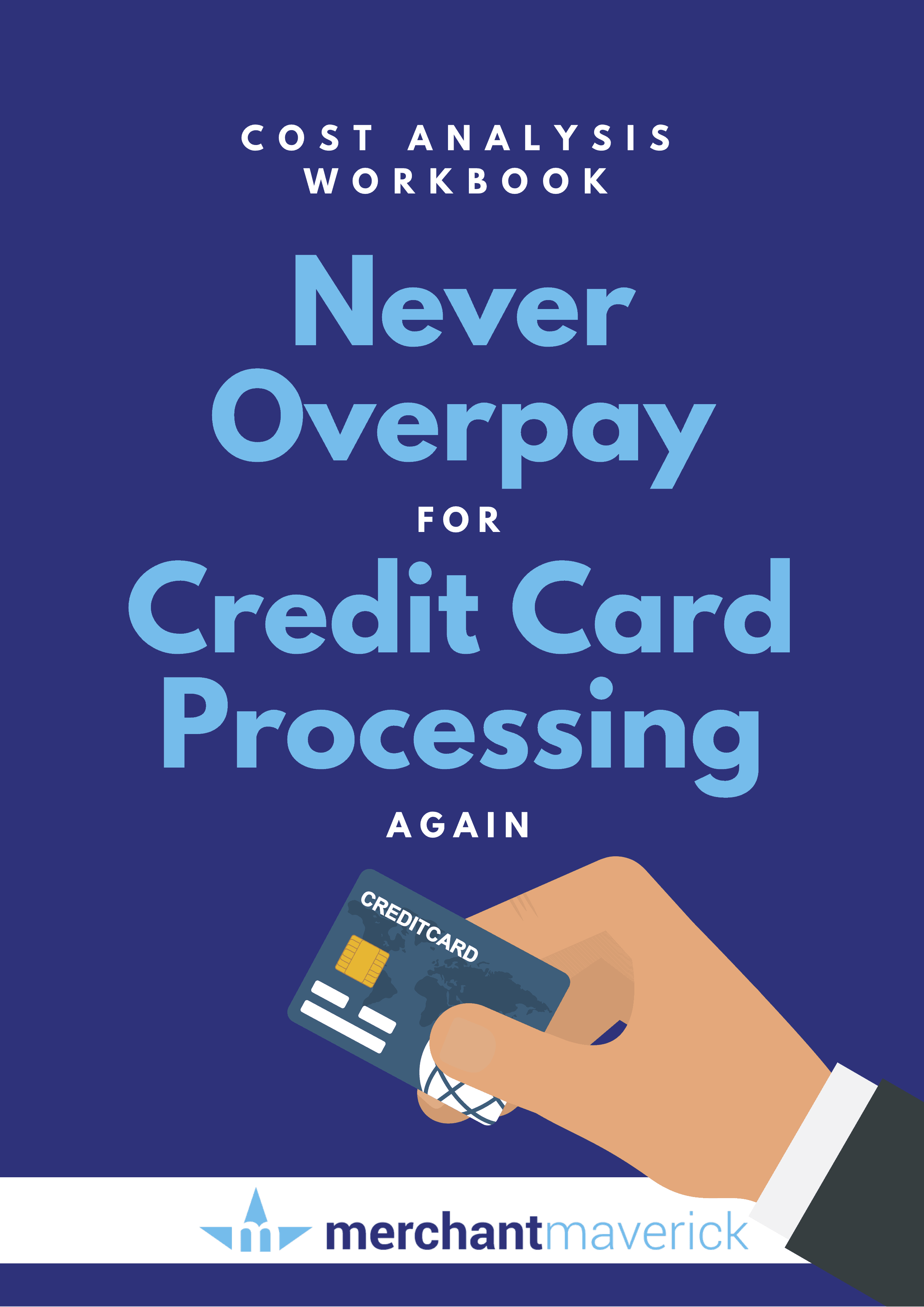 The Complete Guide to Credit Card Processing Fees & Rates 2019